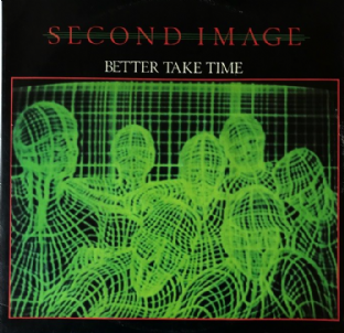 "Second Image ‎- Better Take Time (12"") (VG/VG-)"